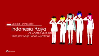 【Pro-Vocaloid feat. All Crypton Vocaloids】 Indonesia Raya