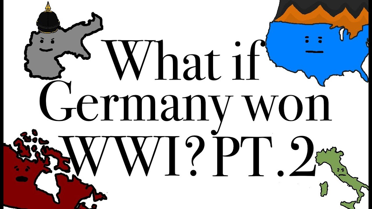 what if germany won ww1 I like your ideas, but when i was referring to what if germany had won world war one i was referring to 1918, not the schleifen plan i find your claims on a fascist france interesting, though.