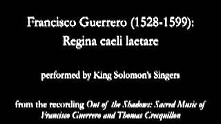 Francisco Guerrero (1528-1599): Regina caeli laetare