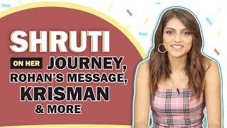 Shruti Sinha Shares About Her AOS Journey, Cupid For Krisman, Rohan's Message & More
