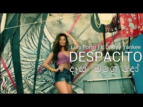 Luis Fonsi - Despacito ft. Daddy Yankee ( Sinhala- Remix Audio )_HD
