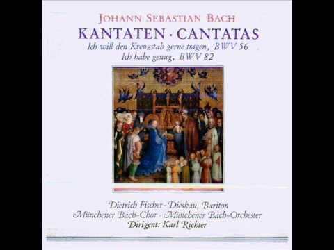 Ich will den Kreuzstab gerne tragen, BWV 56,  Dietrich Fischer - Dieskau, Bariton, 1969