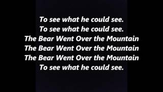 The Bear Went Over the Mountain words lyrics popular favorite sing along song songs