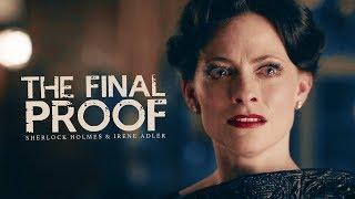 Sherlock & Irene || The Final Proof
