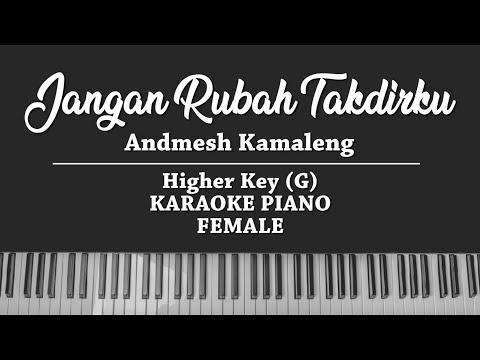 Jangan Rubah Takdirku (FEMALE KARAOKE PIANO) Andmesh Kamaleng