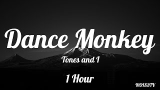 Download lagu Tones and I Dance Monkey 1 Hour Lyrics