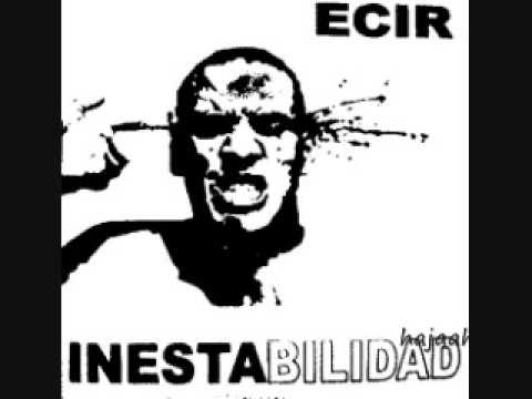 ECIR - Peosia De Un Loco / Inestabilidad