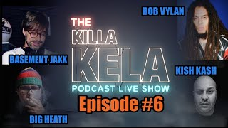 Killa Kela Podcast Live Streamed Live show Ep 6 : Oct 2019