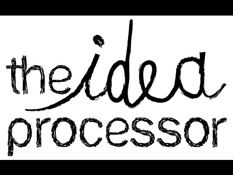 The Idea Processor introduction