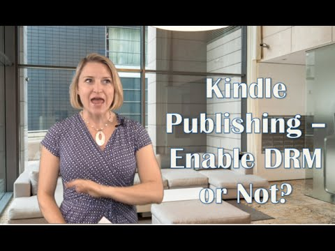 Enabling DRM For Kindle Publishing