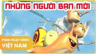 Những Người Bạn Mới | Phim Hoạt Hình Việt Nam | Quà Tặng Cuộc Sống