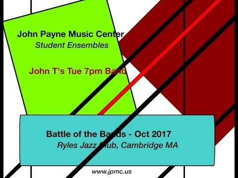 John Payne Music Center - Battle of the Bands - Oct/Nov 2017 - John T's Tue 7pm Band