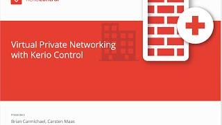 Kerio Control Virtual Private Networking VPN