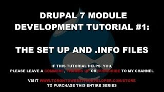 Drupal 7 Module Development Tutorial #1 – Setting Up Our Project and Writing our .Info File