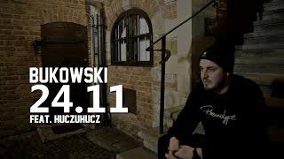 Bukowski - 24.11 (feat. HuczuHucz)