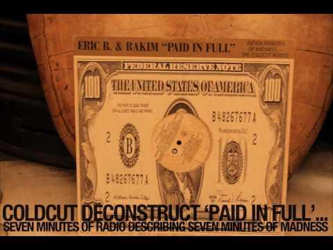 Coldcut Deconstruct 'Paid In Full' - Eric B & Rakim (Commentary)