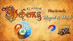Alchemy Classic-How to make Magnet & Metals Recipes Walkthrough