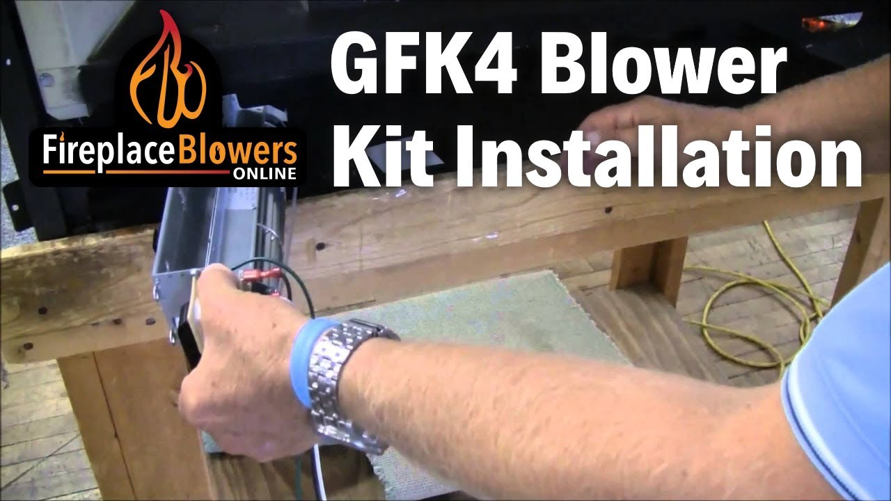 gfk4 gfk4a fireplace blower kit installation youtube