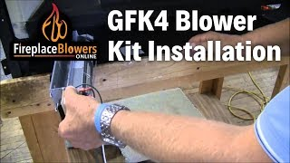 Gfk4 Gfk4a Fireplace Blower Kit Installation