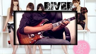 AKB48 - River (Guitar Version)
