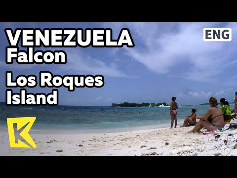 【K】Venezuela Travel-Falcon[베네수엘라 여행-팔콘]카리브해, 로스 로케스 섬/Los Roques National Park/Marine Leisure