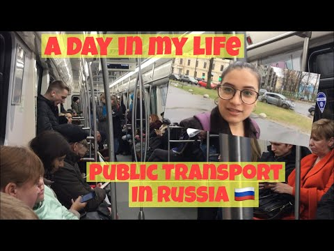 PUBLIC TRANSPORT OF RUSSIA + A DAY IN MY LIFE|| INDIANS IN R