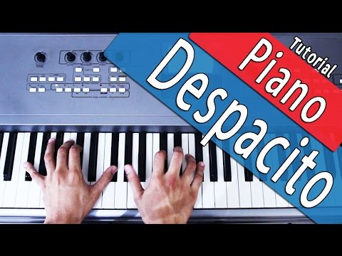 Despacito - Piano Tutorial - Luis Fonsi ft Daddy Yanke