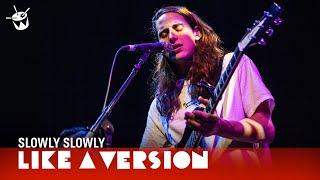 Slowly Slowly covers Bon Iver 'Skinny Love' for Like A Version