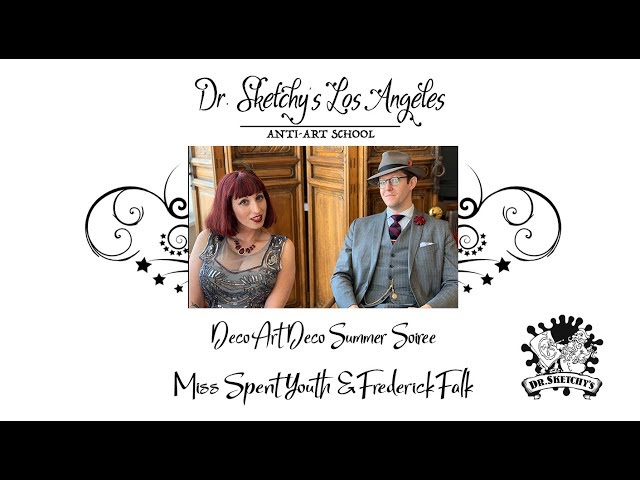 Dr. Sketchy's Los Angeles ~ Summer Soiree with Miss Spent Youth and Frederick Falk