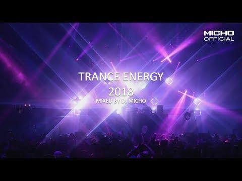 Trance Energy 2018 Mixed by DJ Micho