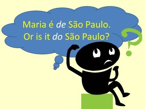 Portuguese Lesson: De São Paulo, Do Brasil - Learn How to Say It Right