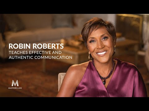 Robin Roberts Teaches Effective And Authentic Communication | Official Trailer | MasterClass