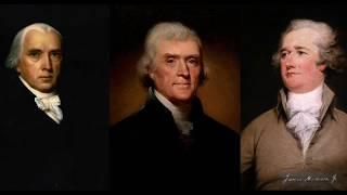 Madison, Jefferson and Hamilton by Professor William B. Allen