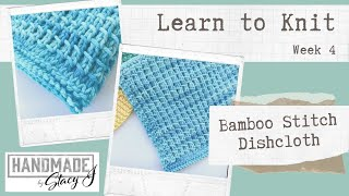 Learn to Knit: Week 4 - Bamboo Dishcloth