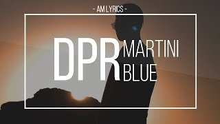 [AM Lyrics] DPR Live - Martini Blue HAN   ROM