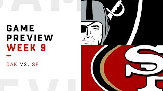 Oakland Raiders vs. San Francisco 49ers   Week 9 Game Preview   Keys to the Game
