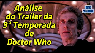 ANÁLISE TRAILER 9º TEMPORADA DE DOCTOR WHO