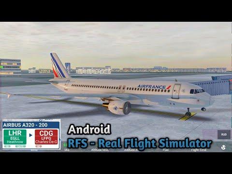 RFS - Real Flight Simulator - London (LHR) To Paris (CDG) Full Flight | Airbus A320 - 200