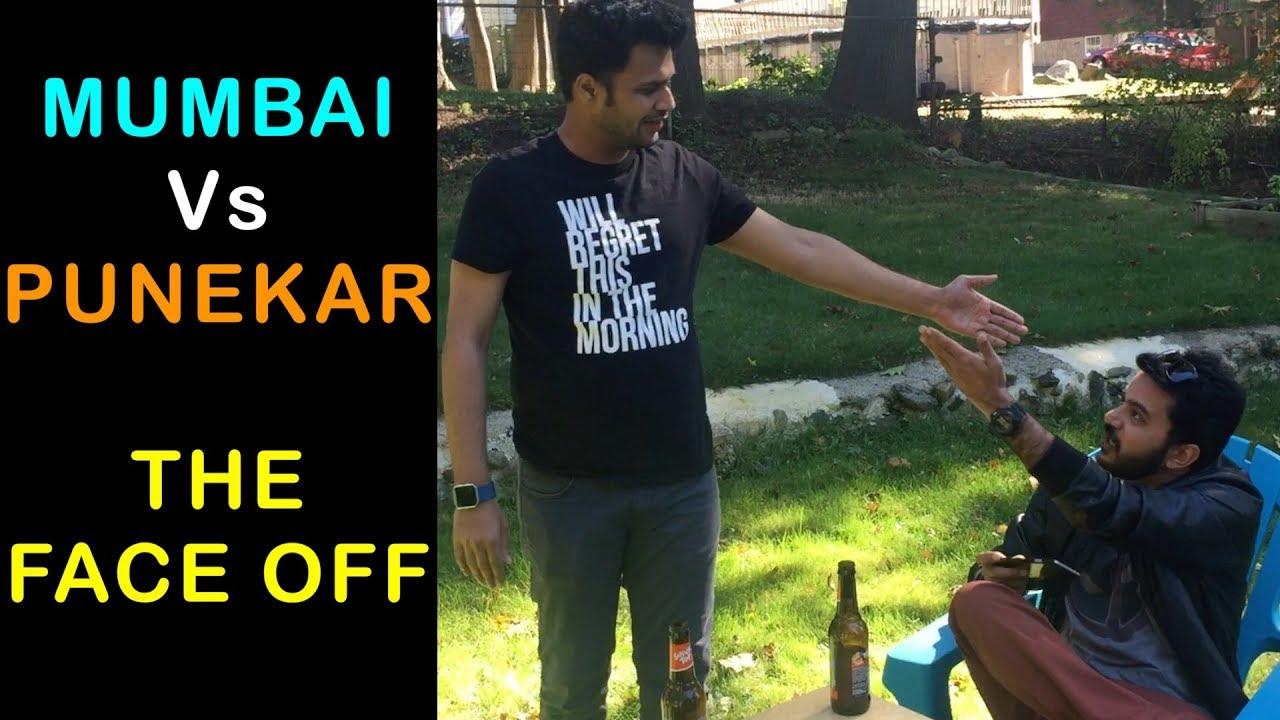 PUNEKAR VS MUMBAIKAR - THE FACE OFF