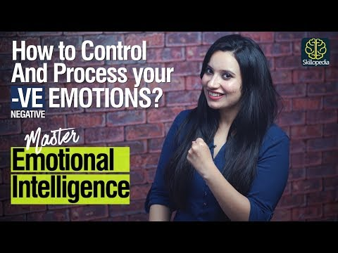Emotional Intelligence - How To Control Your Negative Emotions & Thinking   Personality Development