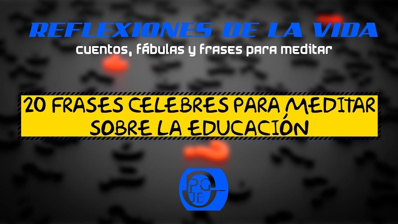 20 Frases Celebres Sobre Educación (3)
