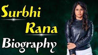 Surbhi Rana। Bigg Boss 12। Biography | Must Watch