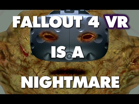 Fallout 4 VR Is An Absolute Nightmare – This Is Why