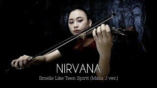 Nirvana - Smells Like Teen Spirit (Malia J ver.) Violin Cover