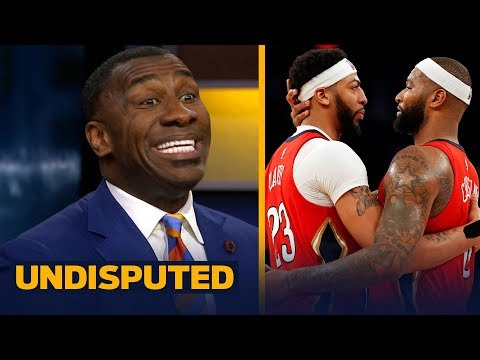 Shannon Sharpe says Anthony Davis and Boogie Cousins deserve more respect | UNDISPUTED