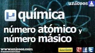 Numero atomico y masico Neutrones electrones protones unicoos quimica