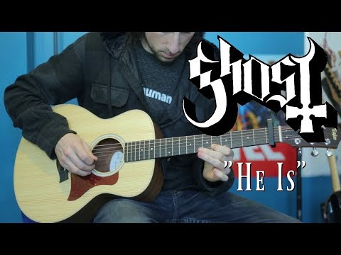 He Is (Acoustic Ghost cover)