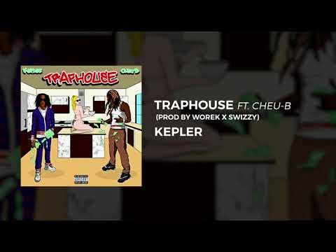 Youtube: SESE KEPLER -Traphouse ft. Cheu-B (prod by Worek X Swizzy)