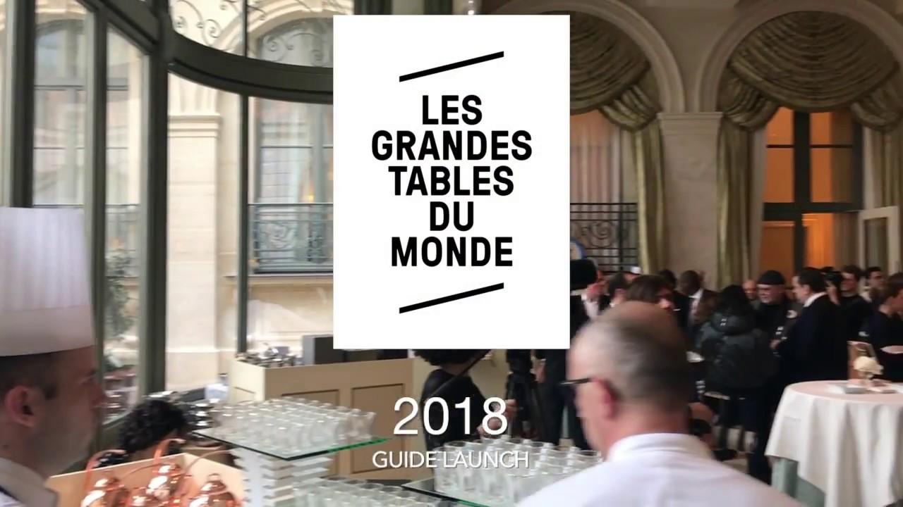 2018 Guide Launch Les Grandes Tables du Monde - YouTube