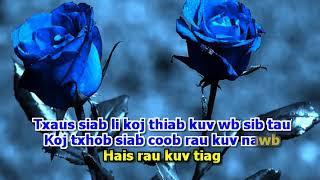 Tsab Mim Xyooj - Qhia Siab Hlub Rau Koj (Karaoke) Dance